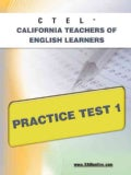 Ctel California Teachers of English Learners Practice Test 1 (Paperback)