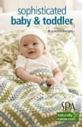 Sophisticated Baby & Toddler (Paperback)