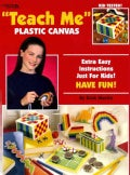 Teach Me Plastic Canvas (Paperback)