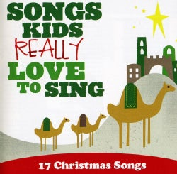 Various - Songs Kids Really Love To Sing: 17 Christmas Songs