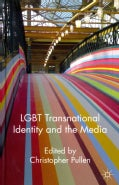 LGBT Transnational Identity and the Media (Hardcover)