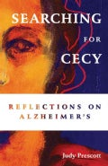 Searching for Cecy: Reflections on Alzheimer's (Paperback)