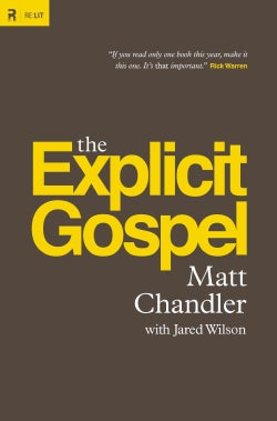 The Explicit Gospel (Hardcover)