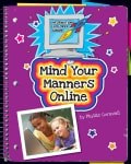 Mind Your Manners Online (Hardcover)