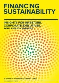 Financing Sustainability: Insights for Investors, Corporate Executives, and Policymakers (Hardcover)