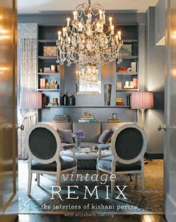Vintage Remix: The Interiors of Kishani Perera (Hardcover)