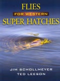 Flies for Western Super Hatches (Hardcover)