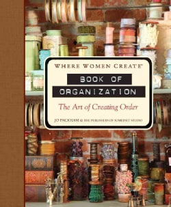 Where Women Create Book of Organization: The Art of Creating Order (Hardcover)