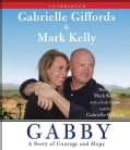 Gabby: A Story of Courage and Hope (CD-Audio)