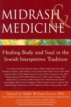 Midrash & Medicine: Healing Body and Soul in the Jewish Interpretive Tradition (Paperback)