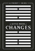 The Little Book of Changes: A Pocket I Ching (Paperback)