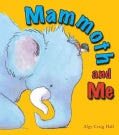 Mammoth and Me (Hardcover)