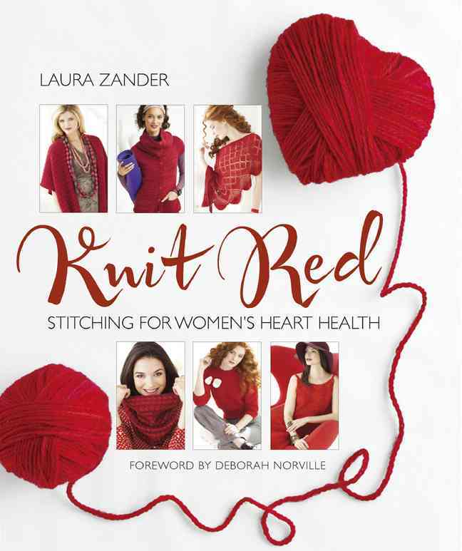 Knit Red: Stitching for Women's Heart Health (Hardcover)