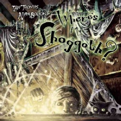 Where's My Shoggoth? (Hardcover)