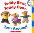 Teddy Bear, Teddy Bear, Turn Around! (Board book)