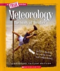 Meteorology: The Study of Weather (Hardcover)