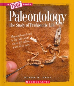 Paleontology: The Study of Prehistoric Life (Hardcover)