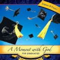 A Moment with God for Graduates: Prayers for Every Graduate (Hardcover)
