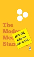 Read This Before Our Next Meeting: The Modern Meeting Standard for Successful Organizations (Hardcover)