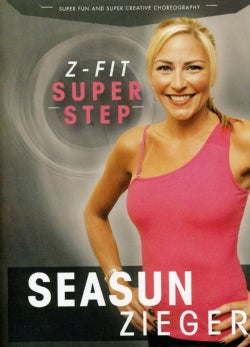 Seasun Zieger's Z-Fit Super Step Aerobics (DVD)