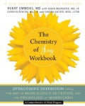The Chemistry of Joy Workbook: Overcoming Depression Using the Best of Brain Science, Nutrition, and the Psycholo... (Paperback)