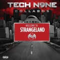 Various - Welcome To Strangeland (Tech N9ne Collabos) (Parental Advisory)