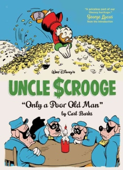 Walt Disney's Uncle Scrooge: Only a Poor Old Man (Hardcover)