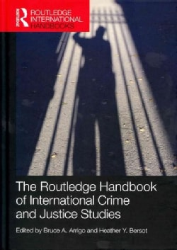 The Routledge Handbook of International Crime and Justice Studies (Hardcover)