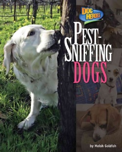 Pest-Sniffing Dogs (Hardcover)