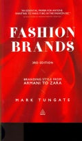 Fashion Brands: Branding Style from Armani to Zara (Paperback)