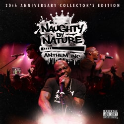 Naughty By Nature - Anthem Inc. (Parental Advisory)