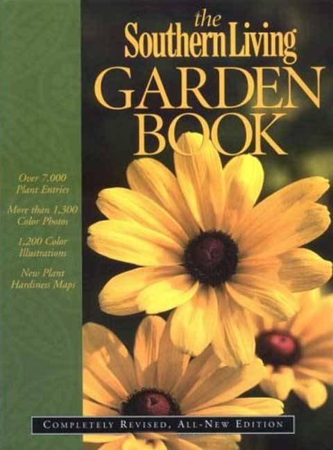 The Southern Living Garden Book (Hardcover)