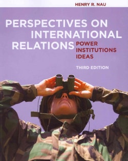 Perspectives on International Relations: Power Institutions Ideas (Paperback)