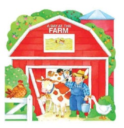 A Day at the Farm (Board book)