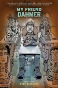 My Friend Dahmer (Hardcover)