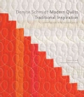 Modern Quilts, Traditional Inspiration: 20 New Designs With Historic Roots (Hardcover)