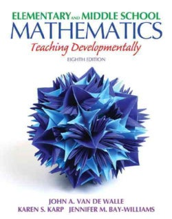 Elementary and Middle School Mathematics: Teaching Developmentally (Paperback)
