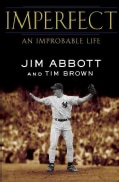 Imperfect: An Improbable Life (Hardcover)