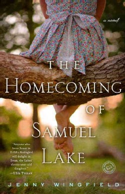 The Homecoming of Samuel Lake: Includes Reading Group Guide (Paperback)