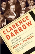 Clarence Darrow: Attorney for the Damned (Paperback)
