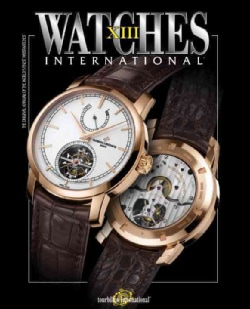 Watches International XIII (Paperback)