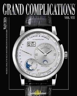 Grand Complications: Special Alarm Edition (Hardcover)