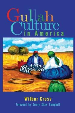 Gullah Culture in America (Paperback)