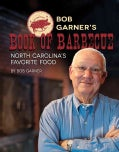 Bob Garner's Book of Barbecue: North Carolina's Favorite Food (Hardcover)