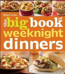Betty Crocker, The Big Book of Weeknight Dinners (Paperback)