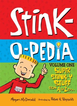 Stink-o-pedia: Super Stink-y Stuff from a to Zzzzz (Hardcover)