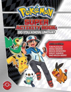 Pokemon Super Activity Book: Do You Know Unova? (Paperback)