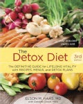 The Detox Diet: The Definitive Guide for Lifelong Vitality With Recipes, Menus, and Detox Plans (Paperback)