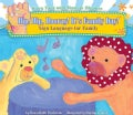 Hip, Hip, Hooray! It's Family Day!: Sign Language for Family (Hardcover)