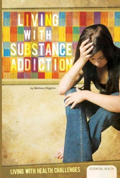 Living with Substance Addiction (Hardcover)